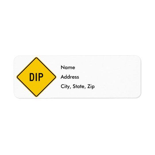 Dip Highway Warning Sign Return Address Label