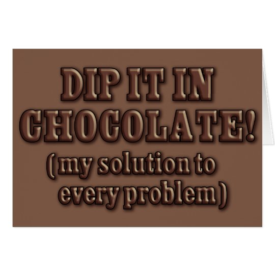 Dip It In Chocolate Card