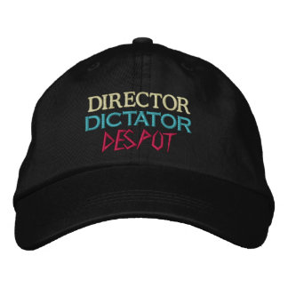Director to Despot Embroidered Baseball Cap