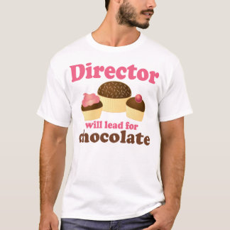 Director Will Lead for Chocolate T-Shirt