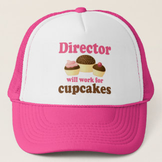 Director Will Work For Cupcakes Trucker Hat