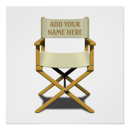 DIRECTOR'S CHAIR ARTWORK + your name Poster