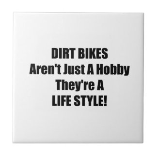 Dirt Bikes Arent Just A Hobby Theyre A Lifestyle Tiles