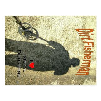 Dirt Fisherman: Metal Detecting Postcard