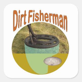 Dirt Fisherman - Metal Detecting Square Sticker