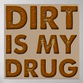 Dirt Is My Drug Dirt Bike Motocross Poster Sign
