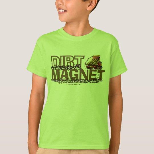 Dirt Magnet T-Shirt
