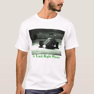 Dirt Track Night Moves T-Shirt