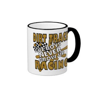 Dirt Track Racing Cuz Boys Never grow Up Coffee Mugs