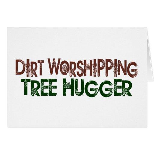 Dirt Worshipping Tree Hugger Cards