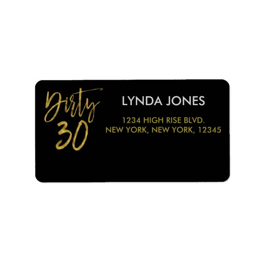 Dirty 30 Gold Foil Birthday Address Label