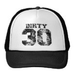 DIRTY 30 Hat