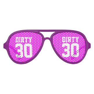 Dirty 30 thirty Birthday party shades | Neon pink