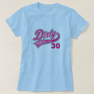 Dirty 30's Pink Logo T-Shirt