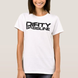 Dirty Bassline Dubstep T-Shirt