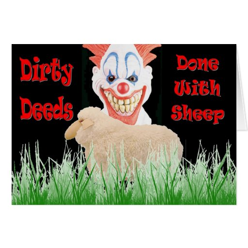 Dirty Deeds Done with Sheep Cards