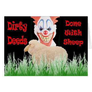 Dirty Deeds Done with Sheep Greeting Card