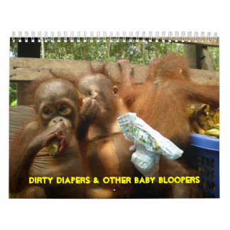 Dirty Diapers and Baby Ape Bloopers Calendar