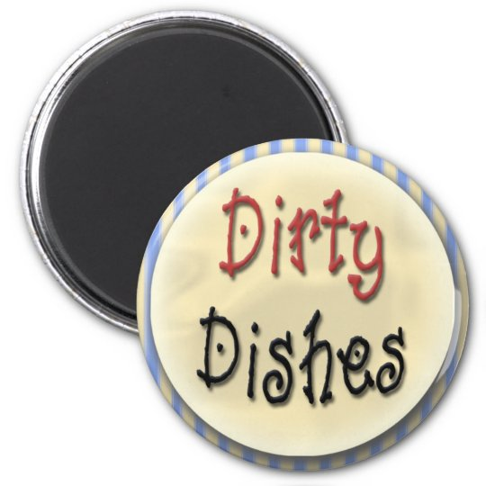 Dirty Dishes 6 Cm Round Magnet