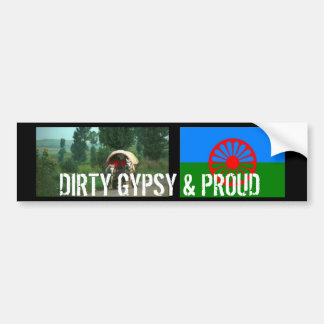 DIRTY GYPSY & PROUD BUMPER STICKER