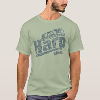 Dirty Harp Blues T-Shirt