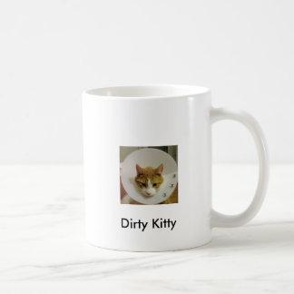 Dirty Kitty Coffee Mug