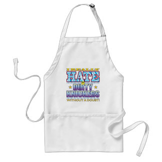 Dirty Knickers Hate Face Standard Apron