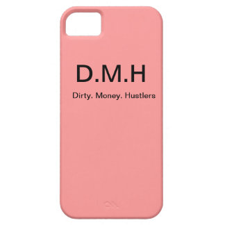 Dirty Money Hustlers Iphone 5 Case