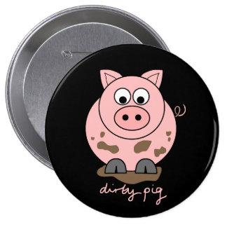Dirty Pig 10 Cm Round Badge