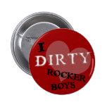 Dirty Rocker Boys Button