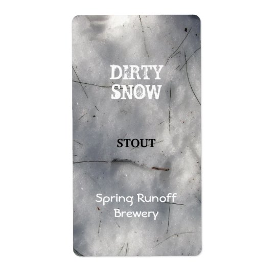 Dirty Snow ~ Beer Label