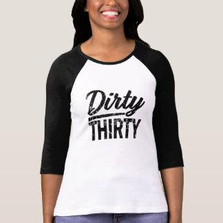 Dirty Thirty Funny womens 30th birthday shirt