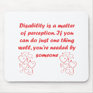 Disability is a matter of perception mouse pad