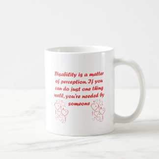 Disability is a matter of perception! coffee mugs