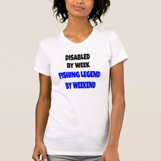 Disabled Fishing Legend T Shirt