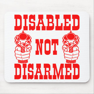 Disabled Not Disarmed 2nd Amendment Guns Mouse Pad