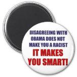 Disagreeing with Obama Fridge Magnet