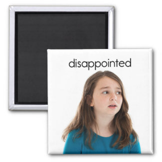 Disappointed Refrigerator Magnet