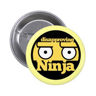 Disapproval Ninja 6 Cm Round Badge