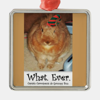 Disapproving Bunny Rabbit What Ever Ornament