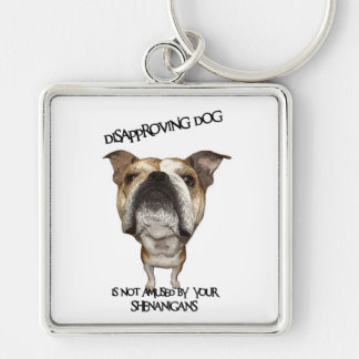 Disapproving Dog Bulldog Not Amused by Shenanigans Key Chain