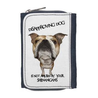 Disapproving Dog Bulldog Not Amused by Shenanigans Wallet