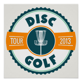 Disc Golf Tour 2013 Posters