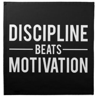 Discipline Beats Motivation - Inspirational Napkin