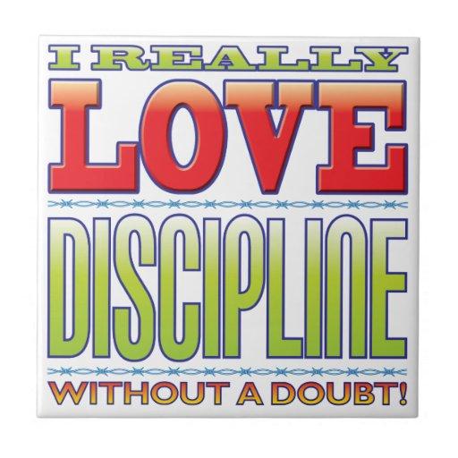 Discipline Love Ceramic Tiles