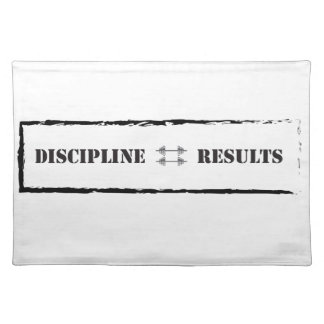 Discipline = Results Placemat