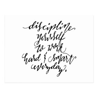 Discipline Yourself to Work Hard & Smart Everyday Postcard