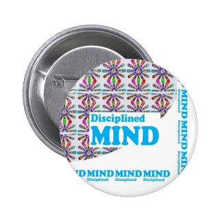 Disciplined MIND : Motivational Wisdom SCRIPT 6 Cm Round Badge