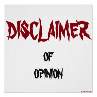 """""""Disclaimer of Opinion"""" Poster"""
