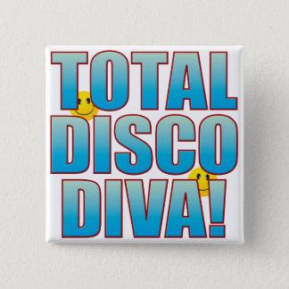 Disco Diva Life B 15 Cm Square Badge